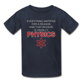 """Everything Happens for a Reason"" - Kids' T-Shirt navy / XS - LabRatGifts - 4"