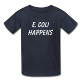 """E. Coli Happens"" (white) - Kids' T-Shirt navy / XS - LabRatGifts - 2"
