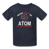 """Never Trust an Atom"" - Kids' T-Shirt navy / XS - LabRatGifts - 2"