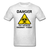 """Danger I'm Wicked Radiant Today"" - Men's T-Shirt light oxford / S - LabRatGifts - 10"