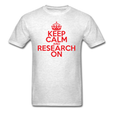 """Keep Calm and Research On"" (red) - Men's T-Shirt light oxford / S - LabRatGifts - 2"