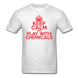 """Keep Calm and Play With Chemicals"" (red) - Men's T-Shirt light oxford / S - LabRatGifts - 2"