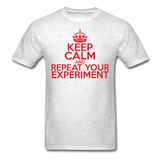 """Keep Calm and Repeat Your Experiment"" (red) - Men's T-Shirt light oxford / S - LabRatGifts - 2"