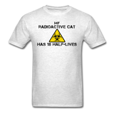 """My Radioactive Cat has 18 Half-Lives"" - Men's T-Shirt light oxford / S - LabRatGifts - 9"