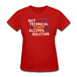 """Technically Alcohol is a Solution"" - Women's T-Shirt red / S - LabRatGifts - 5"