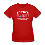 """Science Doesn't Care"" - Women's T-Shirt red / S - LabRatGifts - 5"