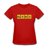 """NaH BrO"" - Women's T-Shirt red / S - LabRatGifts - 4"