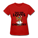 """This Girl Loves Chemistry"" (red) - Women's T-Shirt red / S - LabRatGifts - 5"