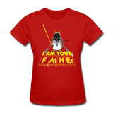 """I Am Your Father"" - Women's T-Shirt red / S - LabRatGifts - 6"