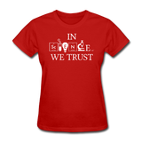 """In Science We Trust"" (white) - Women's T-Shirt red / S - LabRatGifts - 5"