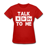 """Talk NErDy To Me"" (white) - Women's T-Shirt red / S - LabRatGifts - 2"