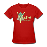 """Yo-Da One for Me"" - Women's T-Shirt red / S - LabRatGifts - 4"