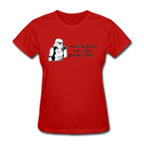 """I had Friends on that Death Star"" - Women's T-Shirt red / S - LabRatGifts - 10"