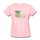 """Yo-Da One for Me"" - Women's T-Shirt pink / S - LabRatGifts - 10"