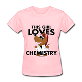 """This Girl Loves Chemistry"" (red) - Women's T-Shirt pink / S - LabRatGifts - 9"