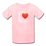 """I ♥ Physics"" (white) - Kids' T-Shirt pink / XS - LabRatGifts - 2"