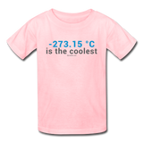 """-273.15 ºC is the Coolest"" (gray) - Kids' T-Shirt pink / XS - LabRatGifts - 2"