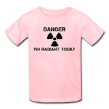 """Danger I'm Radiant Today"" - Kids' T-Shirt pink / XS - LabRatGifts - 3"