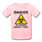 """Danger I'm Wicked Radiant Today"" - Kids' T-Shirt pink / XS - LabRatGifts - 3"