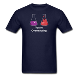 """You're Overreacting"" - Men's T-Shirt navy / S - LabRatGifts - 2"