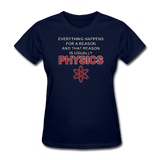 """Everything Happens for a Reason"" - Women's T-Shirt navy / S - LabRatGifts - 1"