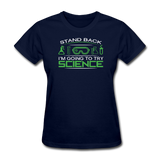 """Stand Back"" - Women's T-Shirt navy / S - LabRatGifts - 2"