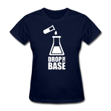 """Drop the Base"" - Women's T-Shirt navy / S - LabRatGifts - 7"