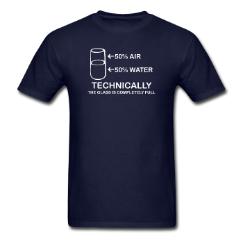 """Technically the Glass is Full"" - Men's T-Shirt navy / S - LabRatGifts - 1"