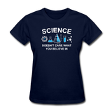 """Science Doesn't Care"" - Women's T-Shirt navy / S - LabRatGifts - 2"