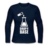 """Drop the Base"" - Women's Long Sleeve T-Shirt navy / S - LabRatGifts - 4"