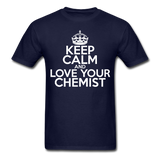 """Keep Calm and Love Your Chemist"" (white) - Men's T-Shirt navy / S - LabRatGifts - 8"