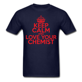 """Keep Calm and Love Your Chemist"" (red) - Men's T-Shirt navy / S - LabRatGifts - 12"