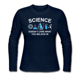 """Science Doesn't Care"" - Women's Long Sleeve T-Shirt navy / S - LabRatGifts - 2"