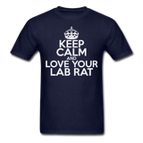 """Keep Calm and Love Your Lab Rat"" (white) - Men's T-Shirt navy / S - LabRatGifts - 8"