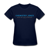 """Chemistry Jokes are so very Boron"" - Women's T-Shirt navy / S - LabRatGifts - 7"