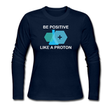 """Be Positive"" (white) - Women's Long Sleeve T-Shirt navy / S - LabRatGifts - 1"
