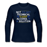 """Technically Alcohol is a Solution"" - Women's Long Sleeve T-Shirt navy / S - LabRatGifts - 2"