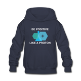 """Be Positive"" (white) - Kids' Sweatshirt navy / S - LabRatGifts - 1"