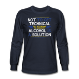 """Technically Alcohol is a Solution"" - Men's Long Sleeve T-Shirt navy / S - LabRatGifts - 2"