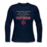 """Everything Happens for a Reason"" - Women's Long Sleeve T-Shirt navy / S - LabRatGifts - 5"