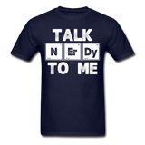"""Talk NErDy To Me"" (white) - Men's T-Shirt navy / S - LabRatGifts - 3"
