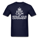 """Keep Calm and Repeat Your Experiment"" (white) - Men's T-Shirt navy / S - LabRatGifts - 8"