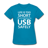 """Life is too Short"" (white) - Women's T-Shirt turquoise / S - LabRatGifts - 6"