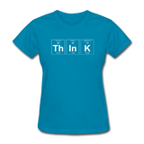 """ThInK"" (white) - Women's T-Shirt turquoise / S - LabRatGifts - 8"