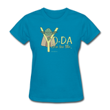 """Yo-Da One for Me"" - Women's T-Shirt turquoise / S - LabRatGifts - 7"
