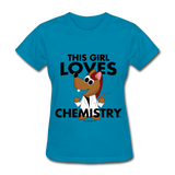 """This Girl Loves Chemistry"" (red) - Women's T-Shirt turquoise / S - LabRatGifts - 7"
