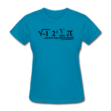 """I Ate Some Pie"" (black) - Women's T-Shirt turquoise / S - LabRatGifts - 6"