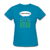 """Team Science"" - Women's T-Shirt turquoise / S - LabRatGifts - 4"