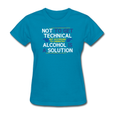 """Technically Alcohol is a Solution"" - Women's T-Shirt turquoise / S - LabRatGifts - 7"