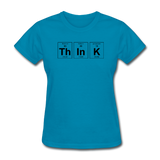 """ThInK"" (black) - Women's T-Shirt turquoise / S - LabRatGifts - 7"